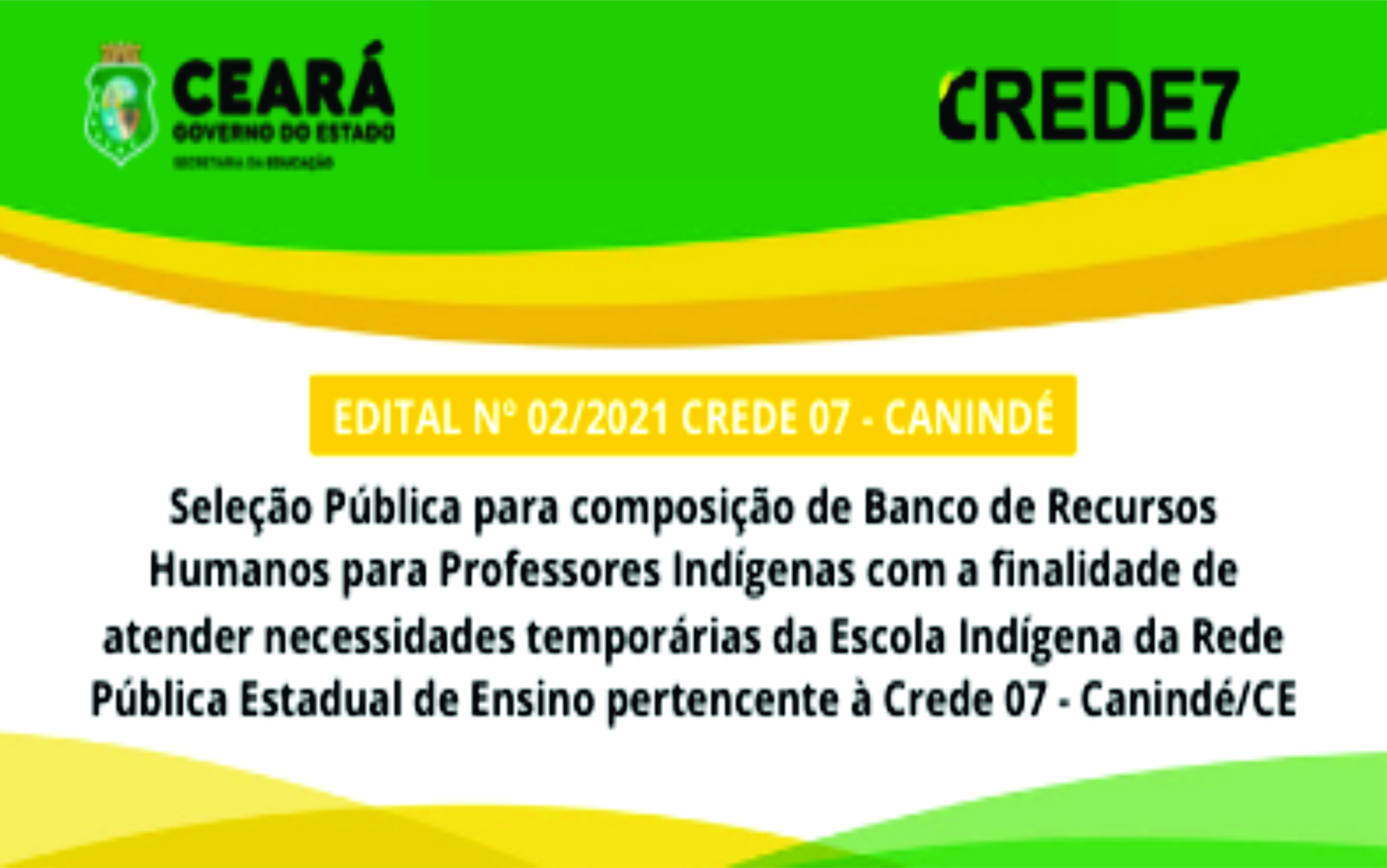 CREDE 07 – Publica edital para seleção de professores Indígenas